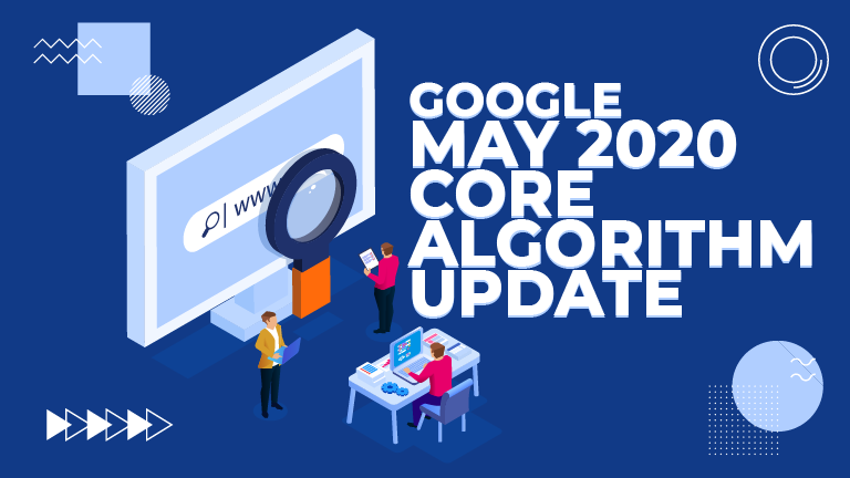 Google's May 2020 Core Algorithm Update