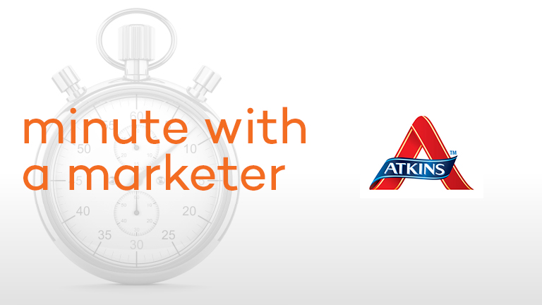 Atkins Minute with a Marketer
