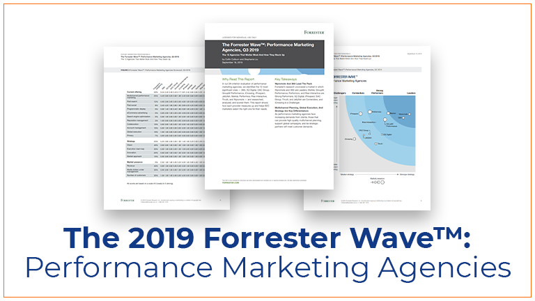 2019 Forrester Wave™: Performance Marketing Agencies