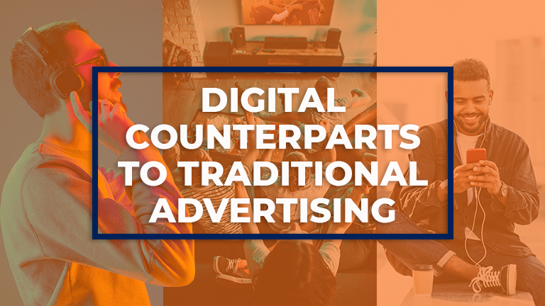 Warming the Mailbox: Digital Advertising's Counterparts to Traditional Tactics