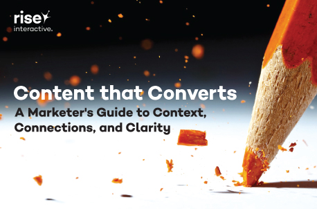 Content that Converts: A Marketer's Guide To Context, Connections, and Clarity