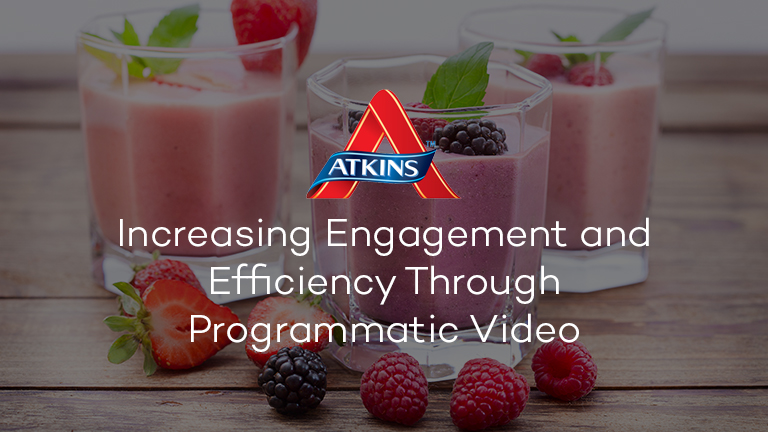 Atkins Programmatic Video Case Study